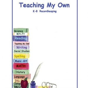 Teaching-my-own-k-8-recordkeeping